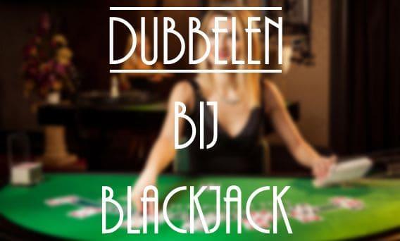 Dubbelen bij blackjack